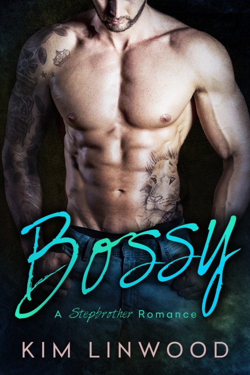 Cover of Bossy: A Stepbrother Romance